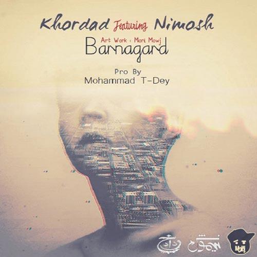 دانلود آهنگ برنگرد از خرداد و نیموش